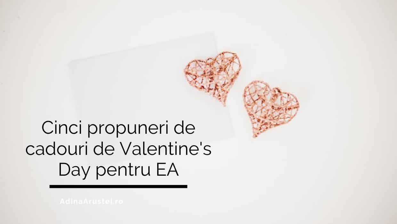 Cinci propuneri de cadouri de Valentine's Day pentru EA