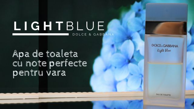 apa de toaleta dolce & gabanna light blue